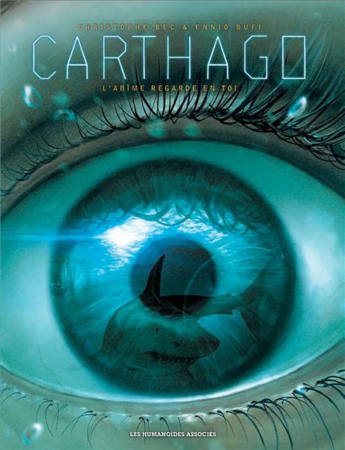 Couverture Carthago, tome 10 : L'abîme regarde en toi