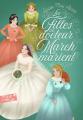 Couverture Les filles du docteur March se marient / Le docteur March marie ses filles / Petites madames Editions Gallimard  (Pôle fiction) 2019