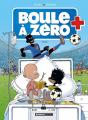 Couverture Boule à zéro, tome 7 : Goal Editions Bamboo 2018