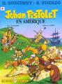 Couverture Jehan Pistolet, tome 4 : Jehan Pistolet en Amérique Editions Albert René 2002