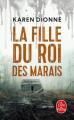 Couverture La fille du roi des marais Editions Le Livre de Poche (Thriller) 2019