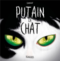 Couverture Putain de chat, tome 5 Editions Kennes 2019