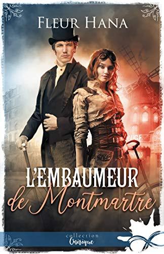 Couverture R.O.S.E., tome 1: l'Embaumeur de Montmartre