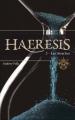 Couverture Haeresis, tome 3 : Les Attaches Editions Sharon Kena 2017