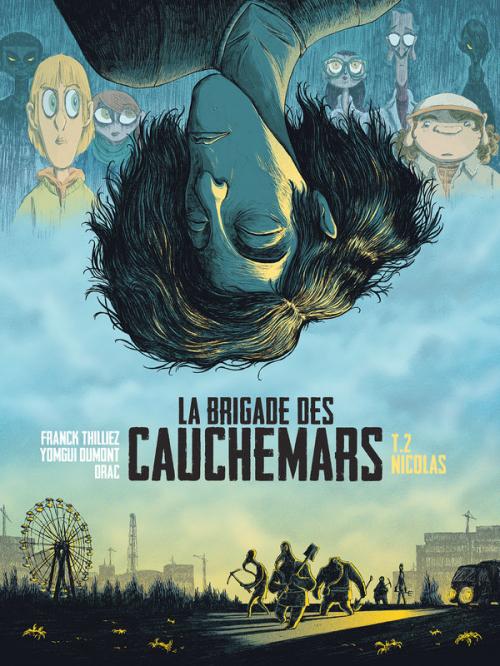 Couverture La brigade des cauchemars, tome 2 : Nicolas
