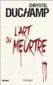 Couverture L'art du meurtre  Editions L'archipel 2020