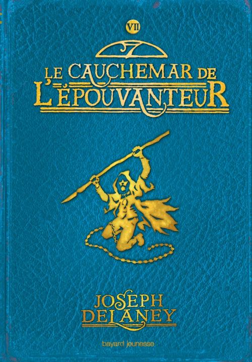 Couverture L'Épouvanteur, tome 07 : Le Cauchemar de l'épouvanteur