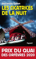 Couverture Les cicatrices de la nuit Editions Fayard 2019