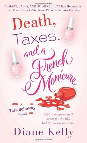 Couverture Death, Taxes, and a French Manicure