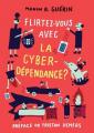 Couverture Flirtez-vous avec la cyberdépendance ? Editions Fides 2019