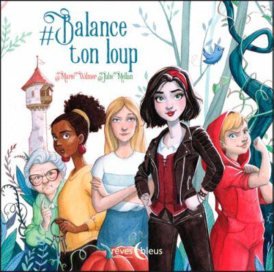 Couverture #balance ton loup