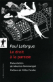 Couverture Le droit à la paresse Editions La découverte 2010