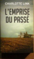 Couverture L'emprise du passé Editions France Loisirs 2017