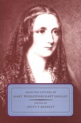 Couverture Selected Letters of Mary Wollstonecraft Shelley