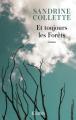 Couverture Et toujours les Forêts  Editions JC Lattès (Littérature française) 2020