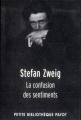 Couverture La confusion des sentiments Editions Payot (Petite bibliothèque) 2013