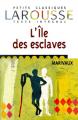 Couverture L'île des esclaves Editions Larousse (Petits classiques) 2002