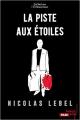Couverture La Piste aux étoiles Editions French pulp 2019