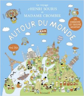 Couverture Le Voyage d'Henri Souris et Madame Crombie : autour du monde