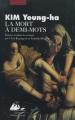 Couverture La Mort à demi-mots Editions Philippe Picquier 1998