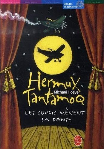 Couverture Hermux Tantamoq, tome 3 : Les souris mènent la danse