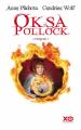 Couverture Oksa Pollock, intégrale, tome 1 Editions XO 2019