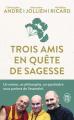 Couverture Trois amis en quête de sagesse Editions J'ai Lu (Bien-être) 2019