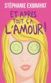 Couverture Et après tout ça, l'amour ! Editions France Loisirs 2019