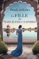Couverture La fille du marchand de saphirs Editions France Loisirs 2019