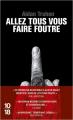 Couverture Allez tous vous faire foutre Editions 10/18 (Domaine policier) 2019