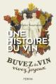 Couverture Une histoire du vin Editions Perrin 2017