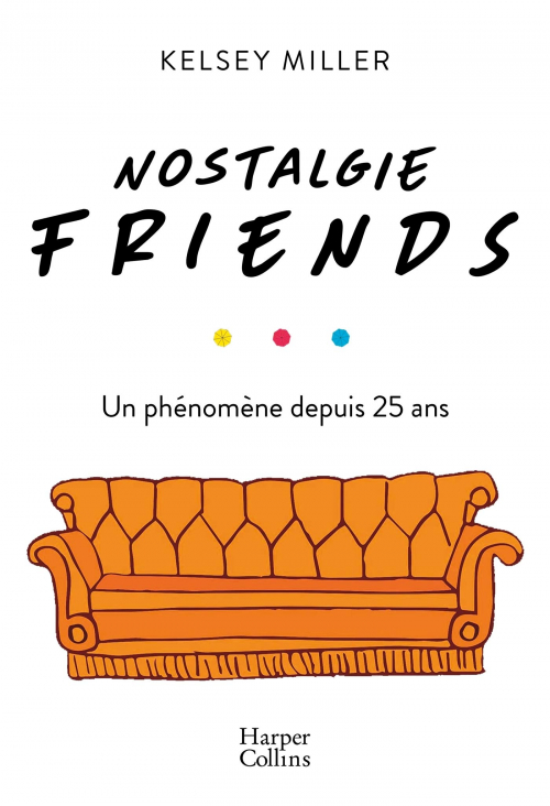 Couverture Nostalgie Friends