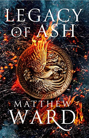 Couverture Legacy Trilogy, book 1: Legacy of Ash