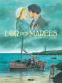 Couverture L'or des marées, tome 1 : L''or des marées les moissonneurs de la mer Editions Glénat 2019