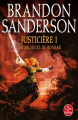 Couverture Les archives de Roshar, tome 5 : Justicière, partie 1 Editions Le Livre de Poche (Fantasy) 2019