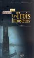 Couverture Les trois imposteurs Editions Terre De Brume (Terres fantastiques) 2002