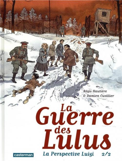 Couverture La Guerre des Lulus : 1916 : La perspective Luigi, partie 2