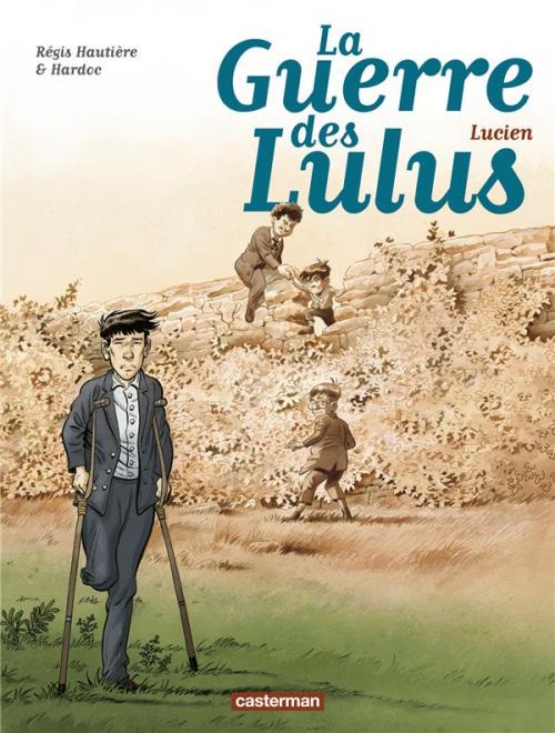 Couverture La Guerre des Lulus, tome 6 : Lucien