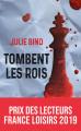 Couverture Tombent les rois Editions France Loisirs (Nouvelles Plumes) 2019
