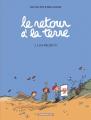 Couverture Le retour à la terre, tome 2 : Les projets Editions Dargaud (Poisson pilote) 2005