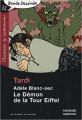 Couverture Les Aventures Extraordinaires d'Adèle Blanc-Sec, tome 02 : Le démon de la Tour Eiffel Editions Magnard 2010