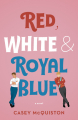 Couverture Red, White & Royal Blue Editions Macmillan 2019