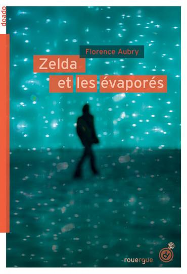 Couverture Zelda et les évaporés