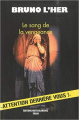 Couverture Le Sang de la vengeance Editions Nuits Blanches (Polar) 2010