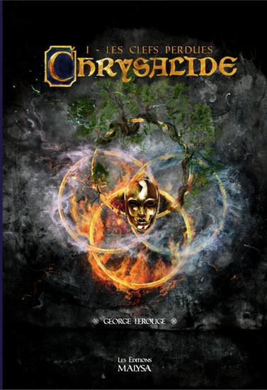Couverture Chrysalide, tome 1 : Les Clefs perdues