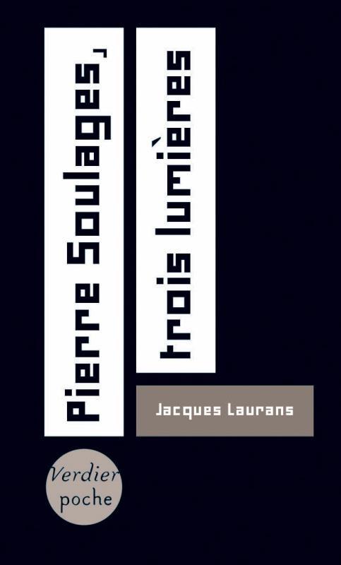 Couverture Pierre Soulages, trois lumières