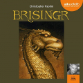 Couverture L'héritage, tome 3 : Brisingr Editions Audible studios 2019