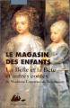 Couverture Le magasin des enfants : La Belle et la Bête et autres contes Editions Philippe Picquier (Poche) 1995