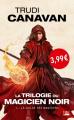 Couverture La trilogie du magicien noir, tome 1 : La guilde des magiciens Editions Bragelonne (Fantasy) 2019