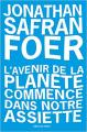Couverture L'avenir de la planète commence dans notre assiette Editions de l'Olivier (Littérature étrangère) 2019